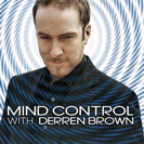 Watch Mind Control with Derren Brown  Season 1 Episode 4 - Receptive Children Online