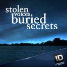 Watch Stolen Voices, Buried Secrets Season 2 Episode 26 - Only the Good Die Young  Online