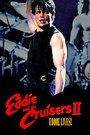 Eddie and the Cruisers II: Eddie Lives