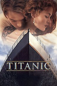 Watch Titanic Online - Full Movie from 1997 - Yidio