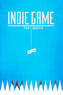 Indie Game: The Movie